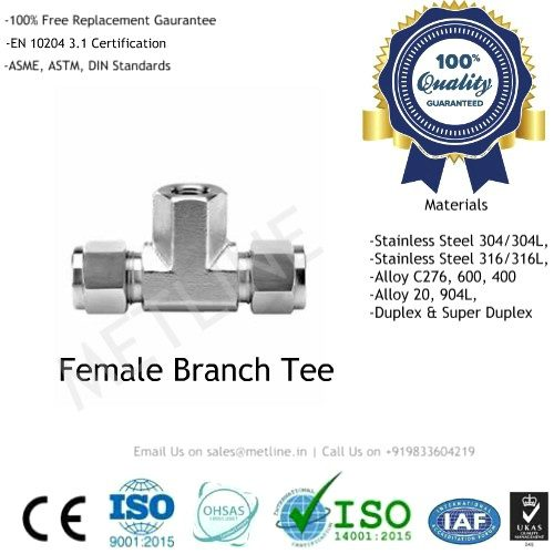 Female Branch Tee Manufacturers, Suppliers, Factory - Instrumentation Tube Fittings